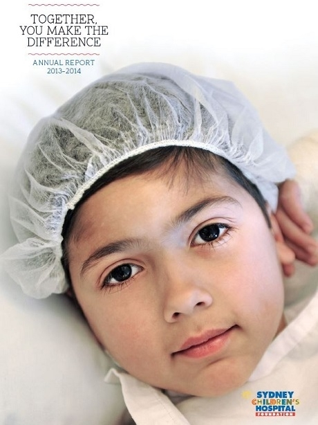 Annual report 2013-2014 - Sydney Children's Hospital Foundation