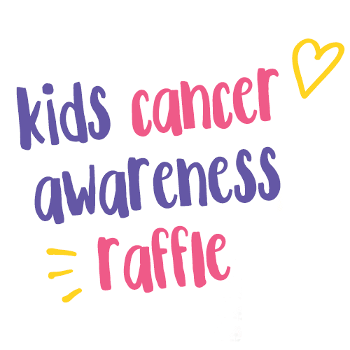 Enter our Kids Cancer Awareness Raffle